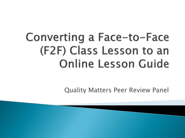 converting a face to face f2f class lesson to an online lesson guide n.