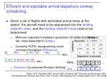efficient and equitable arrival departure runway scheduling