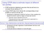 using cfdr data to estimate impact of different taxi profiles