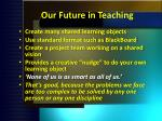 our future in teaching