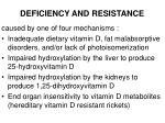 deficiency and resistance