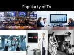 popularity of tv