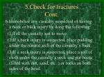 5 check for fractures cont