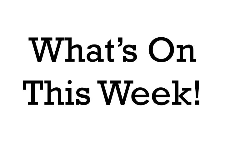 what s on this week n.