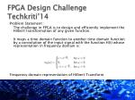 fpga design challenge techkriti 14
