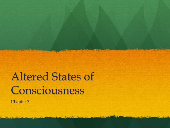 altered states of consciousness n.