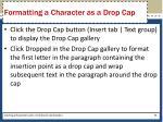 formatting a character as a drop cap
