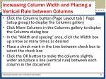 increasing column width and placing a vertical rule between columns