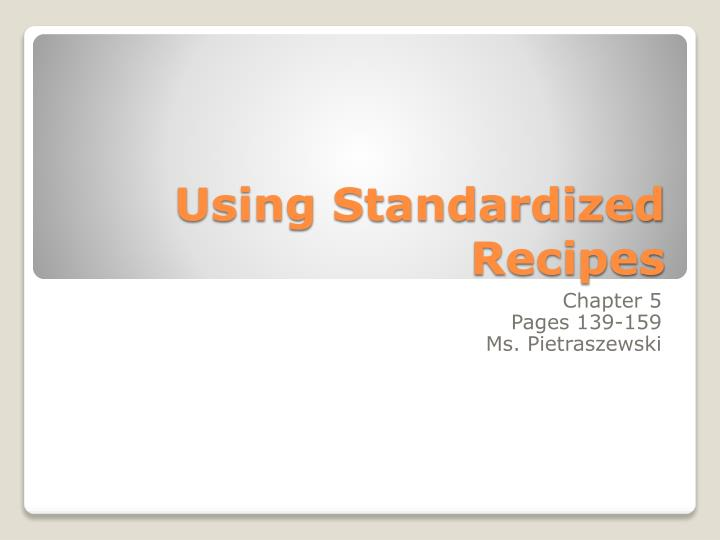 using standardized recipes n.