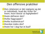 den offensive praktiker