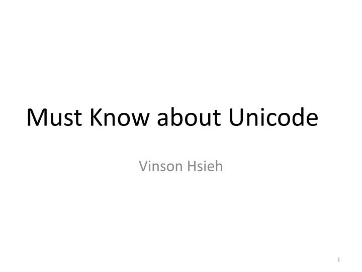 must know about unicode n.