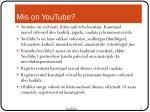 mis on youtube
