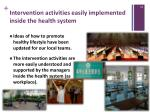 intervention activities easily implemented inside the health system