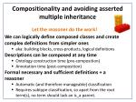 compositionality and avoiding asserted multiple inheritance