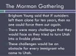 the mormon gathering