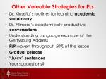 other valuable strategies for els