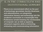 il in the curriculum and institutional support