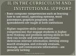 il in the curriculum and institutional support1