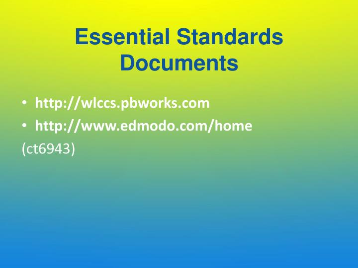 Essential Standards Documents