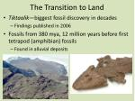 the transition to land