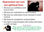depression can ruin our spiritual lives