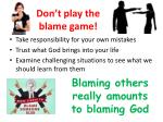 don t play the blame game