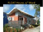 float house 9 th ward