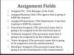 assignment fields