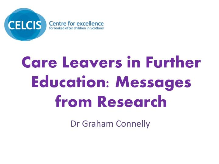 care leavers in further education messages from research n.