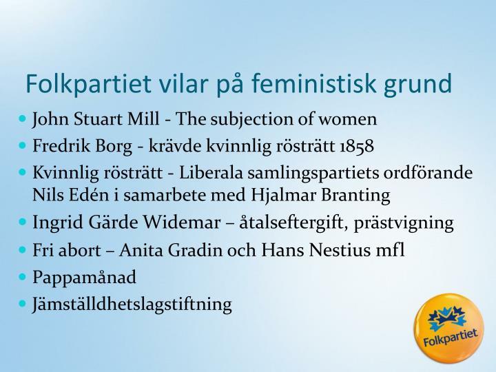 Folkpartiet vilar på feministisk grund