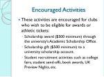 encouraged activities