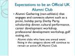 expectations to be an official uk alumni club