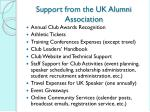 support from the uk alumni association