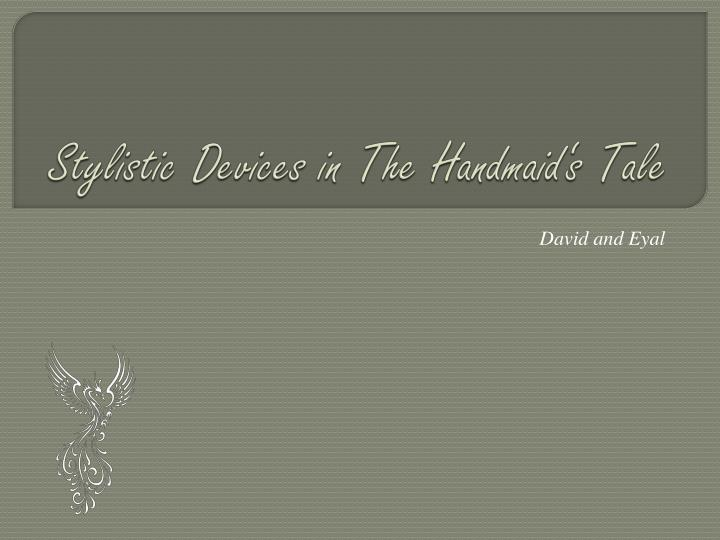 stylistic devices in the handmaid s tale n.