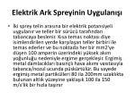 elektrik ark spreyinin uygulan