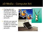2d media computer art
