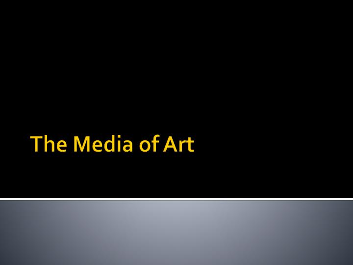 the media of art n.