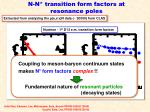 n n transition form factors at resonance poles