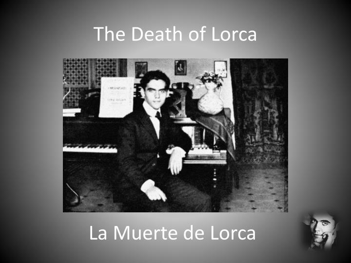 La Muerte de Lorca
