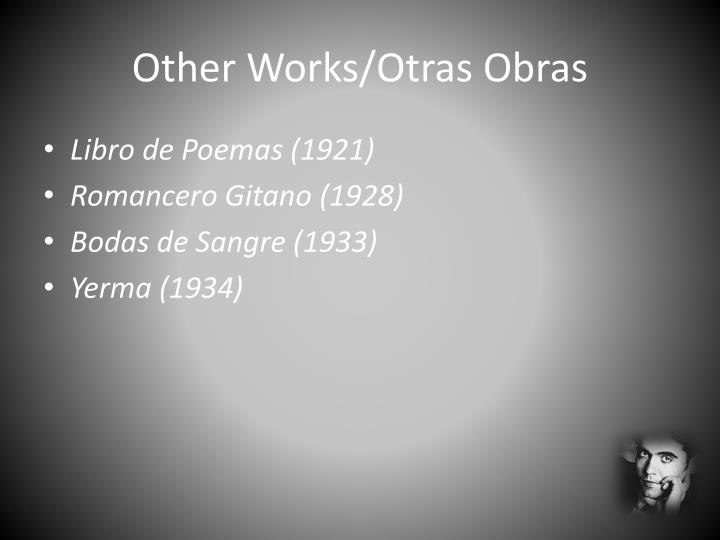 Other Works/