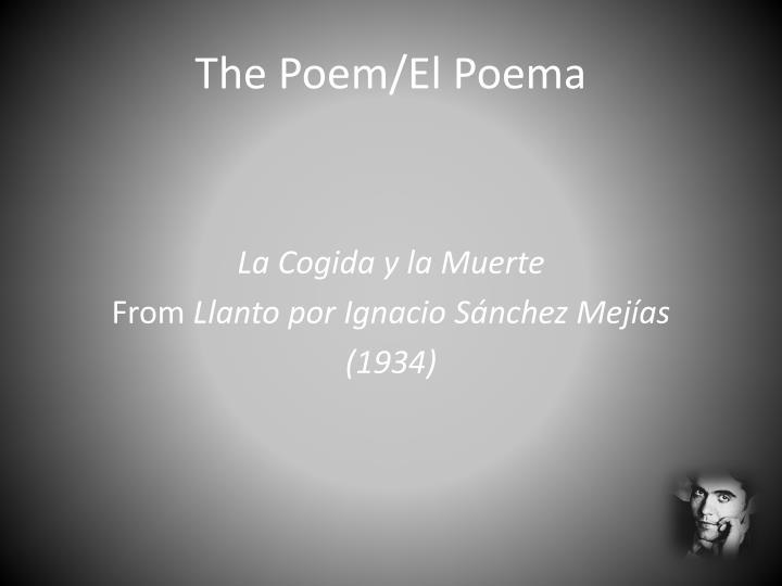 The Poem/El