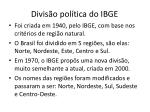 divis o pol tica do ibge