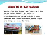 where do we eat seafood