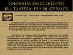 contrataci n de cr ditos multilaterales y bilaterales1