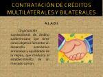 contrataci n de cr ditos multilaterales y bilaterales4