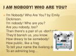 i am nobody who are you