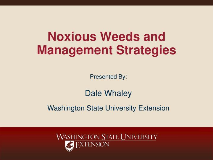 noxious weeds and management strategies n.
