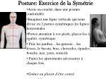 posture exercice de la sym trie