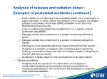 analyses of releases and radiation doses examples of postulated accidents continued