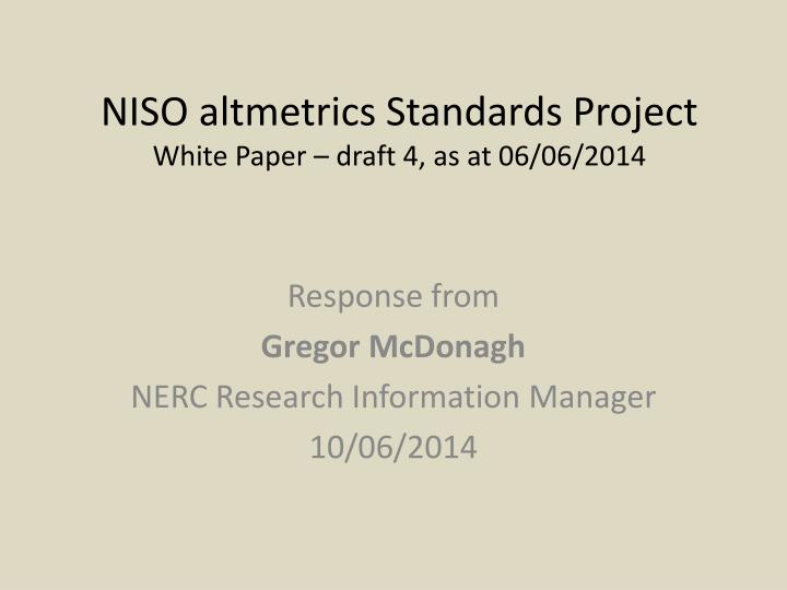niso altmetrics standards project w hite p aper draft 4 as at 06 06 2014 n.